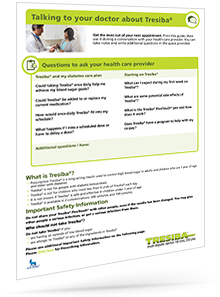 Questions to ask your doctor about Tresiba®